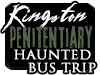 Haunted Hamilton presents a KINGSTON PENITENTIARY Haunted Bus Trip | Visit Canada's OLDEST Maximum Security PRISON! Kingston, Ontario, Canada