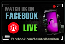 Haunted Hamilton on Facebook LIVE!
